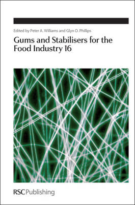 Gums and Stabilisers for the Food Industry 16 - Special Publications (Hardback)