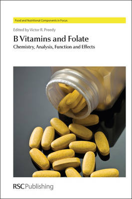 B Vitamins and Folate: Chemistry, Analysis, Function and Effects (Hardback)