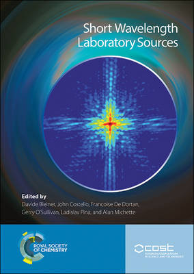 Short Wavelength Laboratory Sources: Principles and Practices (Hardback)