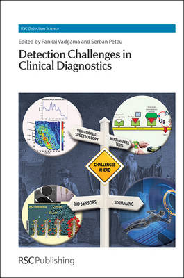 Detection Challenges in Clinical Diagnostics - Detection Science Volume 2 (Hardback)