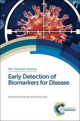 Early Detection of Biomarkers for Disease (Hardback)