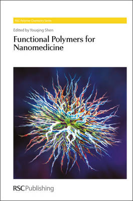 Functional Polymers for Nanomedicine - Polymer Chemistry Series (Hardback)