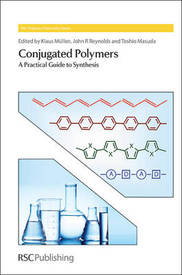 Conjugated Polymers: A Practical Guide to Synthesis (Hardback)