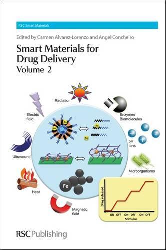 Smart Materials for Drug Delivery: Volume 2 (Hardback)