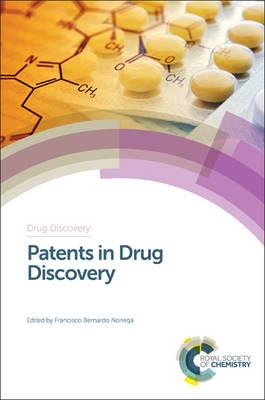 Patents in Drug Discovery (Hardback)