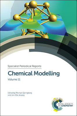Chemical Modelling: Volume 11 - Specialist Periodical Reports (Hardback)
