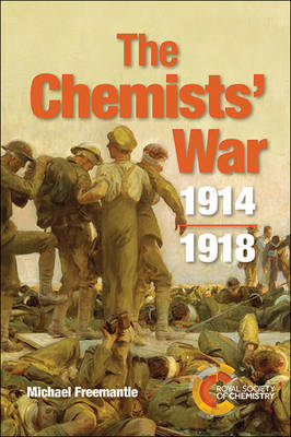 The Chemists' War: 1914-1918 (Paperback)