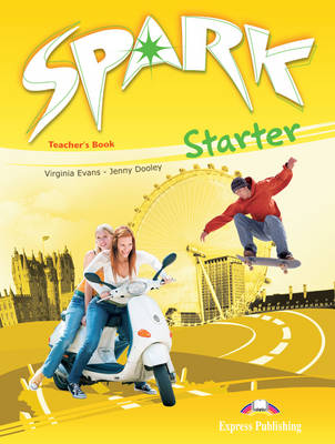 Spark: Teacher's Book Starter level (Paperback)