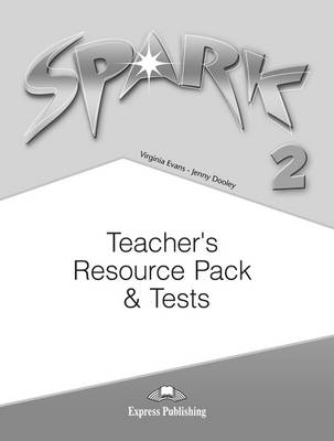 Spark: Teacher's Resource Pack and Tests (Spain) Level 2 (Paperback)
