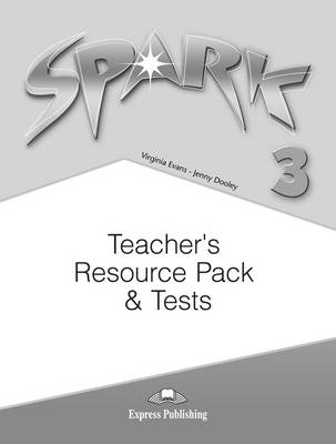 Spark: Teacher's Resource Pack and Tests (Spain) Level 3 (Paperback)