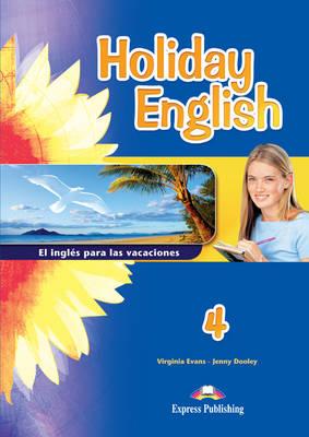 Holiday English 4 El Ingles Para Las Vacaciones Student's Book (Spain) (Paperback)