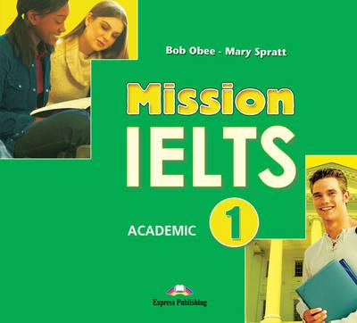 Mission IELTS 1 Academic: Class CDs (International) (CD-Audio)