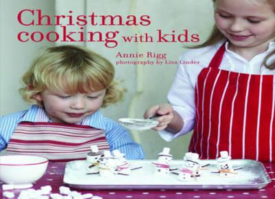 Christmas Cooking with Kids (Hardback)