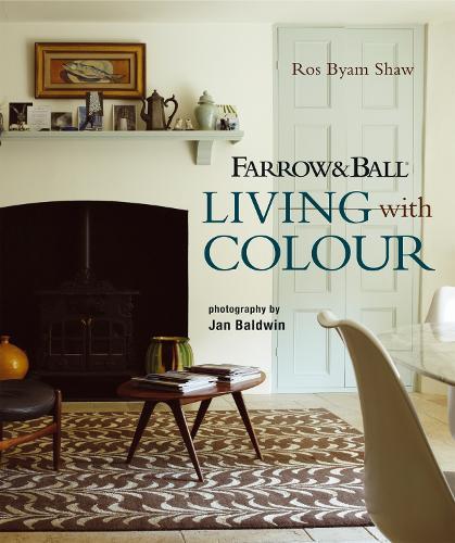 Farrow & Ball Living with Colour (Hardback)