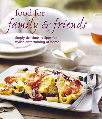 Food for Family & Friends (Hardback)
