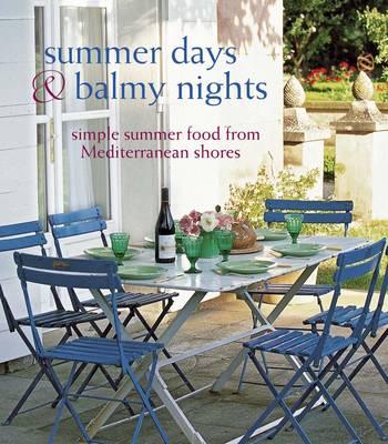 Summer Days & Balmy Nights (Hardback)