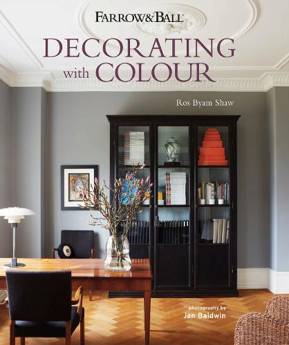 Farrow & Ball Decorating with Colour (Hardback)