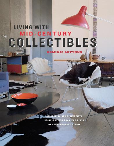 Living with Mid-century Collectibles (Hardback)