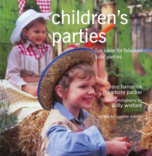 Children's Parties: Fun Ideas for Fabulous Kids' Parties (Paperback)