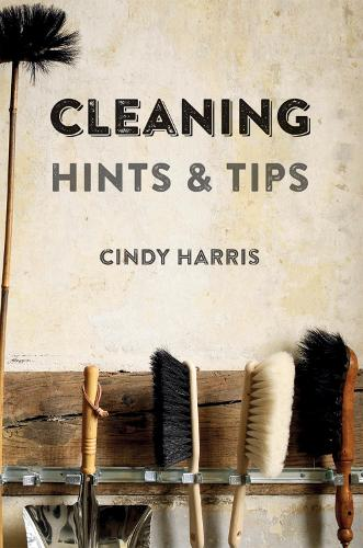 Cleaning Hints & Tips (Hardback)