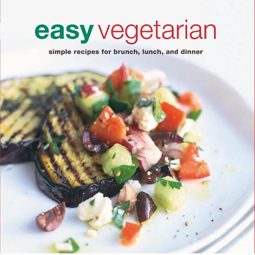 Easy Vegetarian: Simple Recipes for Brunch, Lunch and Dinner (Paperback)