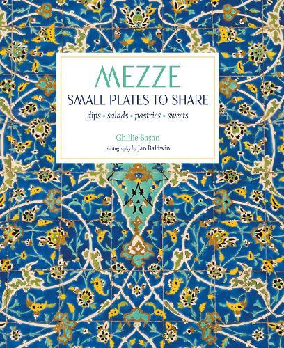 Mezze: Small Plates to Share (Hardback)