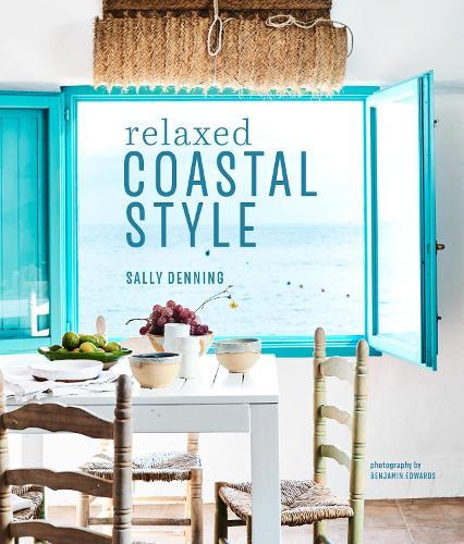 Relaxed Coastal Style (Hardback)