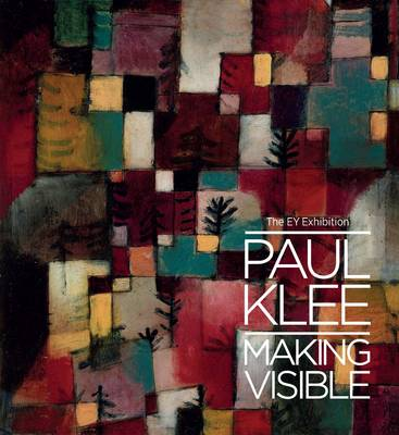 Paul Klee: Making Visible (Hardback)