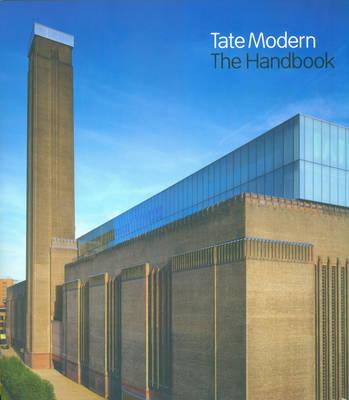 Tate Modern: The Handbook (Paperback)