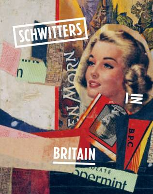 Schwitters in Britain (Paperback)