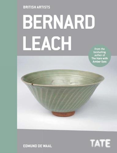 Bernard Leach (British Artists) (Paperback)