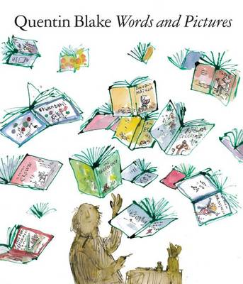 Words and Pictures: Quentin Blake (Paperback)