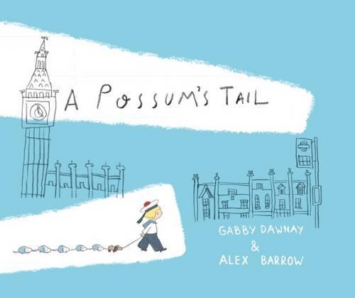 Possum's Tail, A (Hardback)