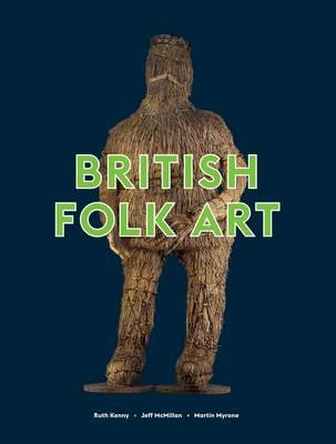 British Folk Art (Paperback)