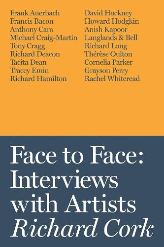 Face to Face: Interviews with Artists (Hardback)