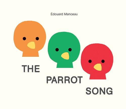 The Parrot Song (Hardback)