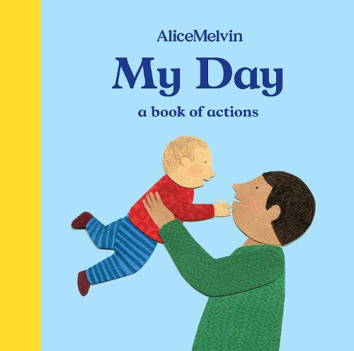 My Day: A Book of Actions (Board book)