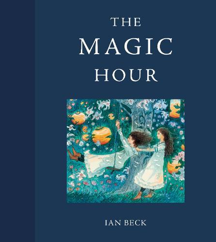 The Magic Hour (Hardback)