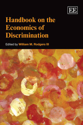 Handbook on the Economics of Discrimination (Paperback)