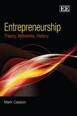 Entrepreneurship: Theory, Networks, History (Hardback)