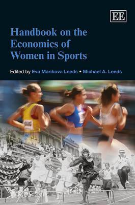 Handbook on the Economics of Women in Sports (Hardback)