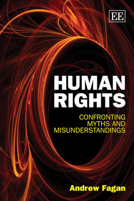 Human Rights: Confronting Myths and Misunderstandings (Paperback)