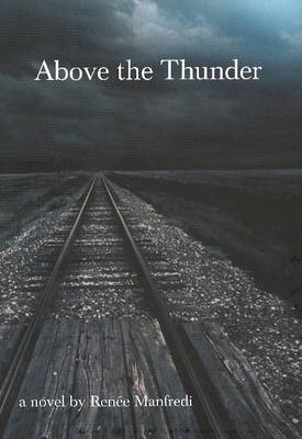 Above the Thunder (Hardback)
