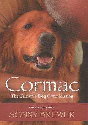 Cormac: The Tale of a Dog Gone Missing (Hardback)