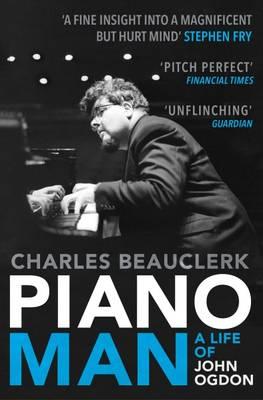 Piano Man: Life of John Ogdon (Paperback)