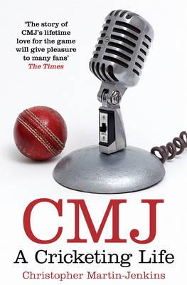 CMJ: A Cricketing Life (Paperback)