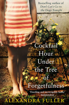 Cocktail Hour Under the Tree of Forgetfulness (Paperback)