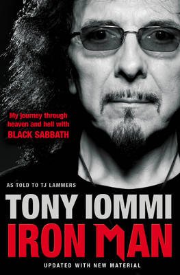 Iron Man: My Journey Through Heaven and Hell with Black Sabbath (Paperback)
