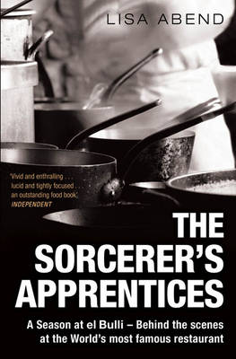 The Sorcerer's Apprentices: A Season at el Bulli (Paperback)