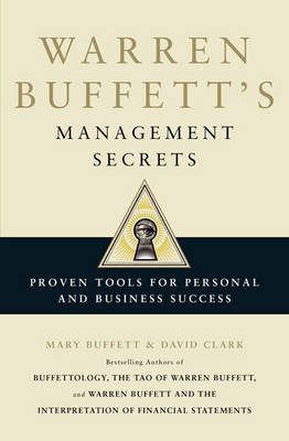 Warren Buffett's Management Secrets: Proven Tools for Personal and Business Success (Paperback)